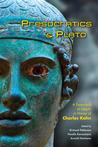 Presocratics & Plato: A Festschrift at Delphi in Honor of Charles Kahn