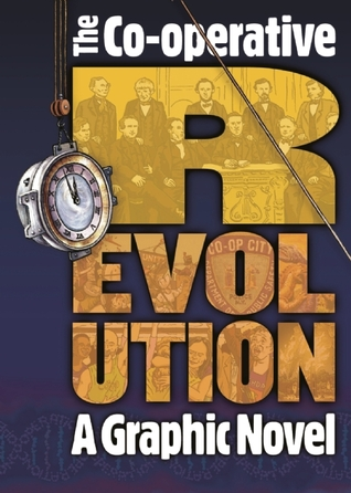Co-operative Revolution: A graphic novel