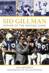 Sid Gillman: Father of the Passing Game