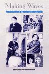 Making Waves: Female Activists in Twentieth-Century Florida