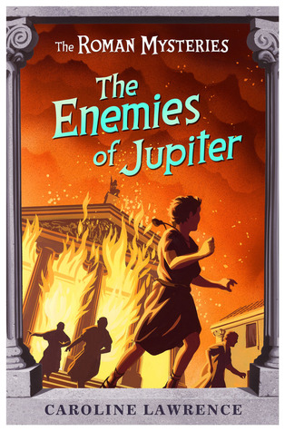 The Enemies of Jupiter by Caroline Lawrence