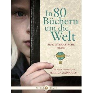 In 80 Büchern Um Die Welt - Eine Literarische Weltreise