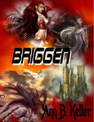 Briggen by Ann B. Keller