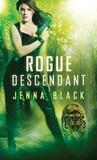 Rogue Descendant by Jenna Black