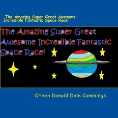 The Amazing Super Great Awesome Incredible Fantastic Space Race!