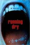 Running Dry by M. Christian