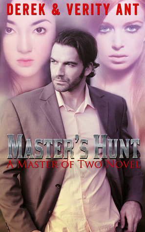 Master's Hunt (A Master of Two Novella)