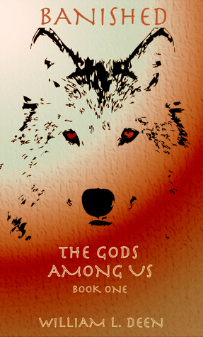 Ebook Banished: The Gods Among Us Book 1 by William Deen PDF!