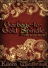 Garbage-to-Gold Spindle -- On Sale Now!