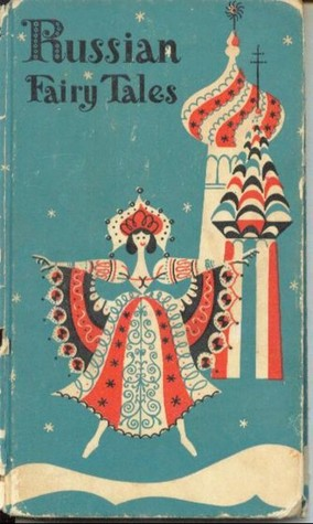 Russian Fairy Tales: New Versions of Old Folk Stories