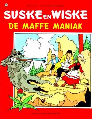 De maffe maniak (suske en wiske 166)