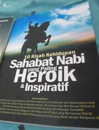 10 Kisah Kehidupan Sahabat Nabi yang Paling Heroik Inspiratif