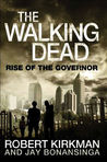 Book cover for Rise of the Governor (The Walking Dead #1)