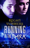 Running in the Dark (Night Runner, #1)