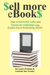 $ell More eBook$ - How to increase sales and Amazon rankings using Kindle Direct Publishing