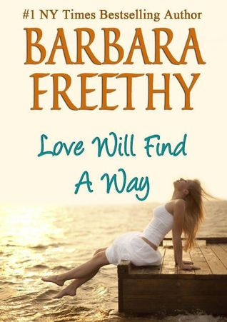 Love Will Find a Way by Barbara Freethy