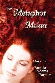The Metaphor Maker: A Novel