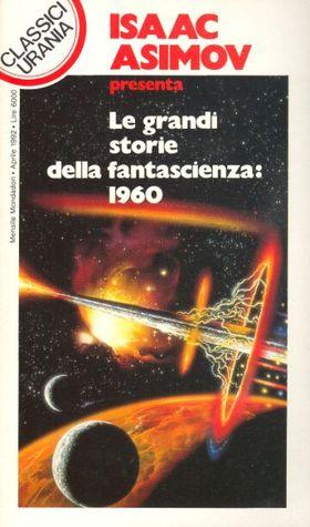 Le grandi storie della fantascienza: 1960