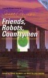 Friends, Robots, Countrymen by Isaac Asimov