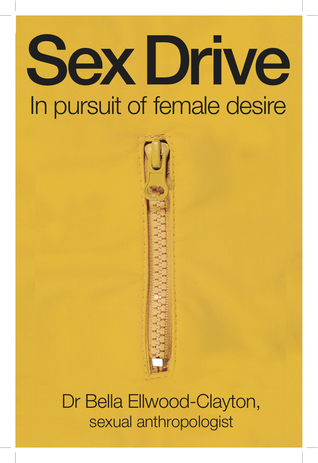 Sex Drive: In pursuit of female desire