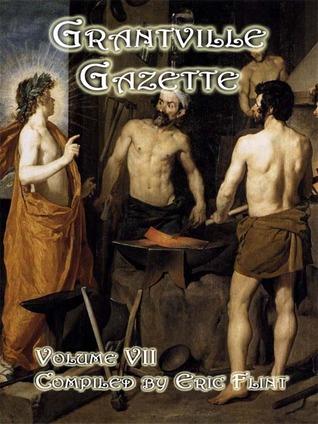 Grantville Gazette, Volume 7