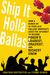 Ship It Holla Ballas!: How ...