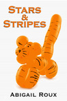 Stars & Stripes by Abigail Roux