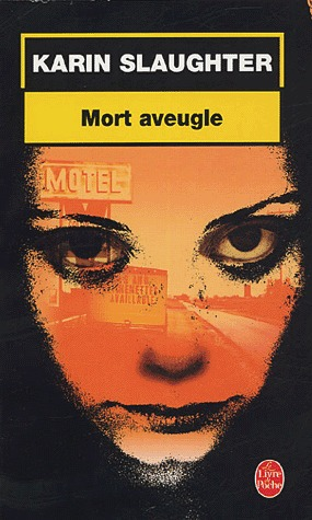 Mort Aveugle (Grant County, #1)
