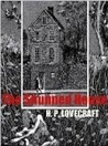 The Shunned House by H.P. Lovecraft