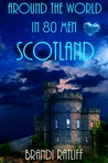 Scotland (Around the World in 80 Men, #2)