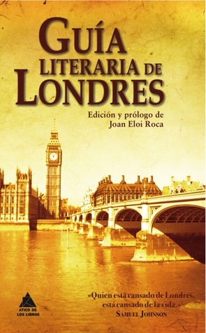 Guía literaria de Londres by Various