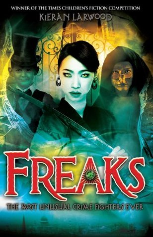 Ebook Freaks by Kieran Larwood read!