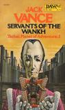 Servants of the Wankh (Planet of Adventure, #2)