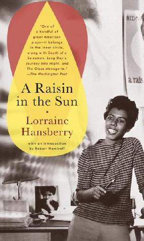 Ebook A Raisin in the Sun by Lorraine Hansberry read!