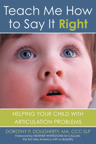 Teach Me How to Say It Right by Dorothy P. Dougherty