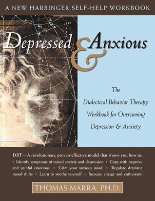 Depressed and Anxious by Thomas Marra