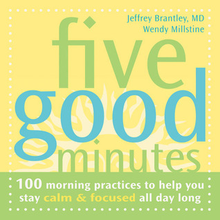 Five Good Minutes by Jeffrey Brantley