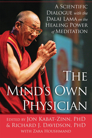 Image result for The Mind's Own Physician: A Scientific with the Dalai Lama on the Healing Power of Meditation