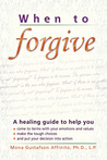 When to Forgive: A Personal Guide