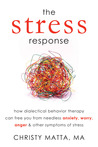 The Stress Response by Christy Matta