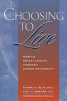 Choosing to Live by Thomas E. Ellis