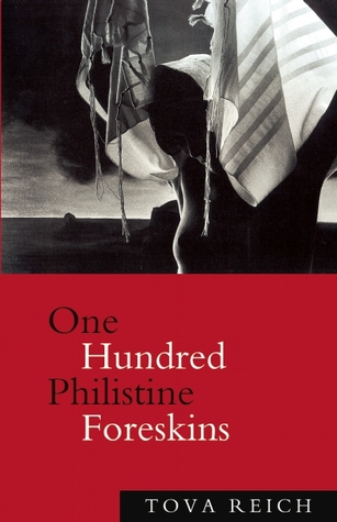 one-hundred-philistine-foreskins-a-novel