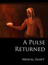 A Pulse Returned (Short Story)