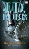 Reunion in Death - Reuni dalam Kematian by J.D. Robb