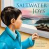 Saltwater Joys by Wayne Chaulk