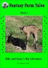 Billy and Daisy's Big Adventure (Fantasy Farm Tales #3)