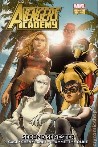 Avengers Academy, Volume 3: Second Semester