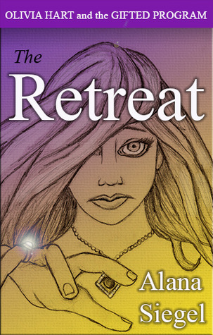 The Retreat (Olivia Hart and the Gifted ...