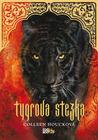 Tygrova stezka by Colleen Houck