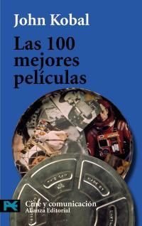 Las 100 Mejores Peliculas / Top 100 Movies (Libro Practico Y Aficiones / Practical Books And Fans) (Spanish Edition)